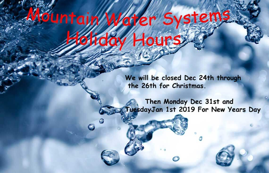 Mountain Water Systems Holiday Hours